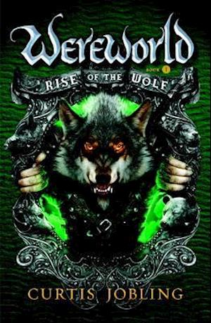 Rise of the Wolf af Curtis Jobling