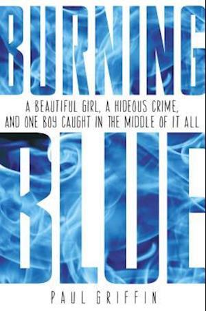Burning Blue af Paul Griffin