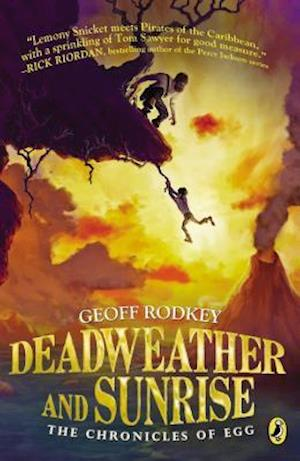 Deadweather and Sunrise af Geoff Rodkey