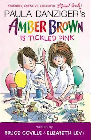 Amber Brown Is Tickled Pink af Paula Danziger