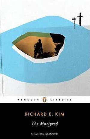 The Martyred af Richard E. Kim