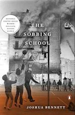 The Sobbing School (The National Poetry Series)