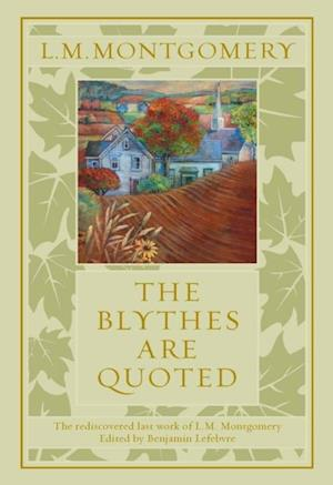 Blythes Are Quoted af Lucy Maud Montgomery