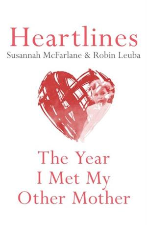 Heartlines af Susannah McFarlane, Robin Leuba