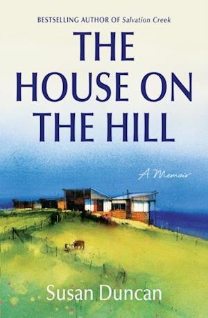House on the Hill af Susan Duncan