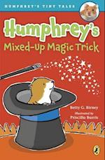 Humphrey's Mixed-up Magic Trick (Humphrey's Tiny Tales)