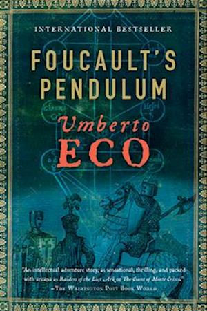 Foucault's Pendulum af Umberto Eco, William Weaver