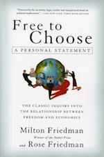 Free to Choose af Milton Friedman