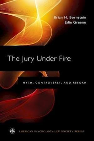 The Jury Under Fire af Edie Greene, Brian H. Bornstein