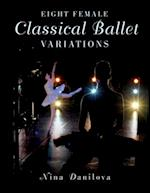 Eight Female Classical Ballet Variations