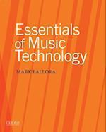 Essentials of Music Technology af Mark Ballora