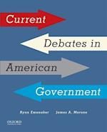 Current Debates in American Government af James Morone, Ryan Emenaker