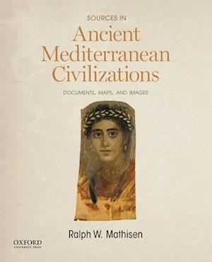 Bog, paperback Sources in Ancient Mediterranean Civilizations af Ralph W. Mathisen Professor