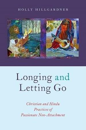 Bog, hardback Longing and Letting Go af Holly Hillgardner