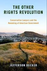 The Other Rights Revolution (Studies in Postwar American Political Development)