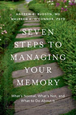 Bog, hardback Seven Steps to Managing Your Memory af Andrew E. Budson