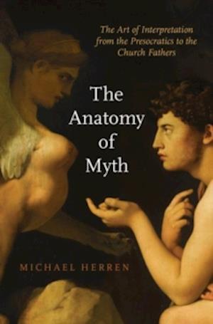 Bog, paperback The Anatomy of Myth af Michael Herren