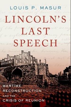 Bog, paperback Lincoln's Last Speech af Louis P. Masur