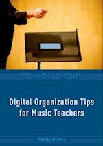 Digital Organization Tips for Music Teachers (Essential Music Technology The Prestissimo)