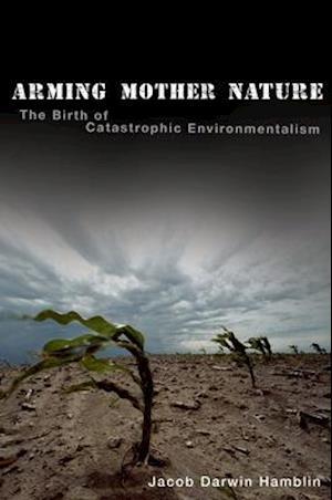 Bog, paperback Arming Mother Nature af Jacob Darwin Hamblin