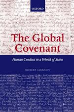 Global Covenant: Human Conduct in a World of States