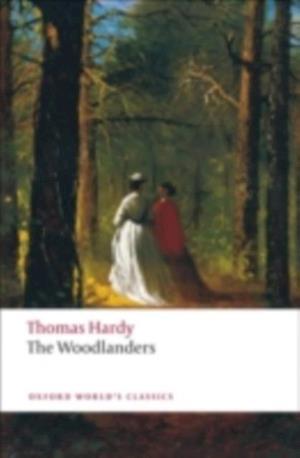 Woodlanders af Hardy Thomas
