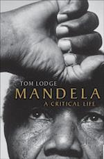 Mandela: A Critical Life af Tom Lodge