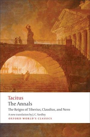 Annals: The Reigns of Tiberius, Claudius, and Nero af Cornelius Tacitus