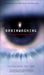 Brainwashing: The science of thought control af Kathleen Taylor