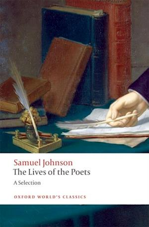 Lives of the Poets: A Selection af Samuel Johnson