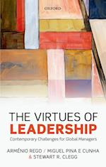 Virtues of Leadership: Contemporary Challenges for Global Managers af Stewart R. Clegg