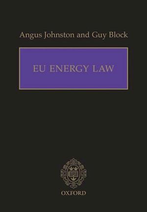 EU Energy Law af Guy Block