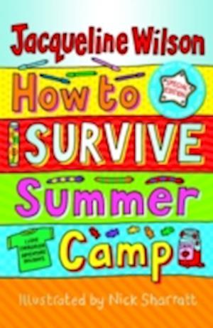 How to Survive Summer Camp af Nick Sharratt, Jacqueline Wilson