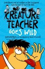 Creature Teacher Goes Wild af Sam Watkins