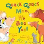 Quack Quack Moo, We See You! af Mij Kelly, Katharine McEwen
