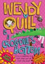 Wendy Quill is a Crocodile's Bottom af Wendy Meddour
