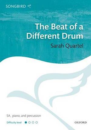 The Beat of a Different Drum af Sarah Quartel
