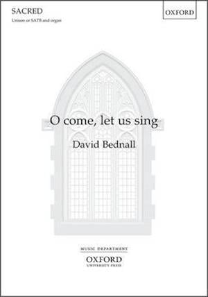 O Come, Let Us Sing af David Bednall