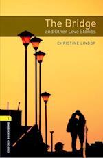 Oxford Bookworms 1 Bridge & Other Love Stories