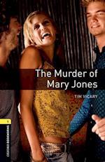Oxford Bookworms 1 Murder of Mary Jones