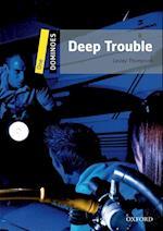 Dominoes 1 Deep Trouble