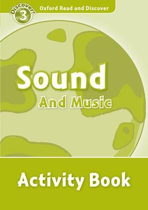 Oxford Read and Discover: Level 3: Sound and Music Activity Book af Alistair Mccallum