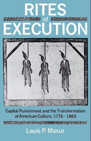Rites of Execution af Louis P. Masur