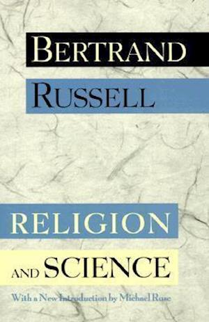 Religion and Science af Michael Ruse, Bertrand Russell