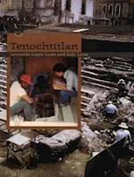 Tenochtitlan (Digging for the Past)