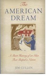 The American Dream af Jim Cullen