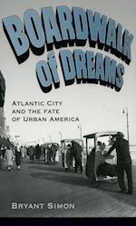 Boardwalk of Dreams af Bryant Simon