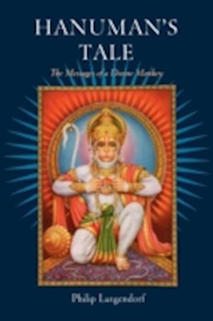 Hanuman's Tale af Philip Lutgendorf