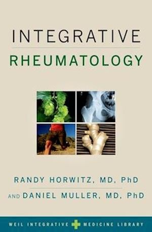 Integrative Rheumatology, Allergy, and Immunology af Randy Horwitz, Daniel Muller