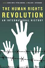 The Human Rights Revolution af William I Hitchcock, Petra Goedde, Akira Iriye